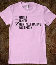 Mentally Dating Zac Efron
