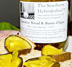 Bread & Butter Pickles from The Southern Haberdasher in Kennesaw, Georgia.