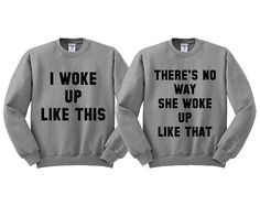Grey Crewneck Best Friend I Woke Up Like by TeesAndTankYouShop
