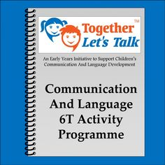 This Together Let's Talk 6T activity programme has been created to support the communication and language development of children aged 2-5 years old. The programme is designed to promote the following strategies; Think Tune in Tag on Time Talk with your body Take a back seat The activity programme aims to promote one strategy each …