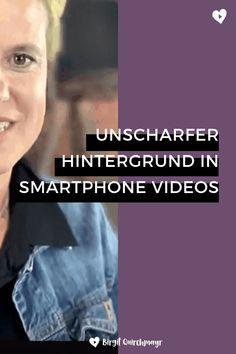 Verschwommener Hintergrund auch in deinen Videos am Smartphone - so geht´s! - Birgit Quirchmayr Marketing, Smartphone, Videos, Movies, Movie Posters, Blurred Background, Films, Film Poster, Cinema