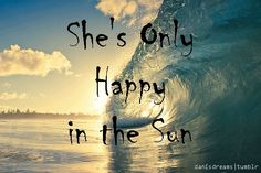 She's only happy in the sun gif