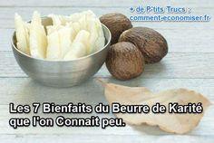 Les 7 Bienfaits du Beurre de Karité que l'on Connait peu.