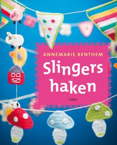 New book from Annemarie Benthem : Slingers Haken! Only available in Dutch New book from Annemarie Benthem : Slingers Haken! Only available in Dutch Crochet Bunting, Crochet Garland, Diy Projects To Try, Crafts To Make, Craft Projects, Bunting Garland, Diy Garland, Garlands, Buntings
