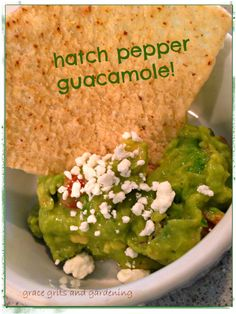 Guacamole made with hatch chile peppers!