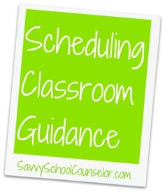 what a school counselor does | Check out Savvy School Counselor to print a copy of the schedule form!