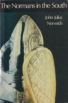 The Normans in the South, av John Julius Norwich Norman, Books, Libros, Book, Book Illustrations, Libri