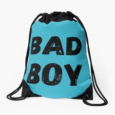 'Being Bad' Drawstring Bag by DeonsDesigns Backpack Bags, Drawstring Backpack, Bad Boys, Woven Fabric, Backpacks, Printed, Awesome, Classic