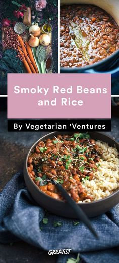 "Vegetarian Ventures roundup: Smoky Red Beans and Rice FROM ""7 Meat-Free Dinners You Need to Try Even If You're Not Vegetarian"" 
