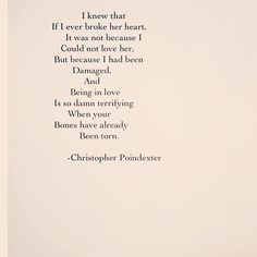 Being in love is terrifying.... Poem