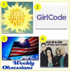 """Week 99: Summer Fridays, """"Girl Code,"""" Memorial Day, """"Cruel Summer"""" – Ace of Base"""