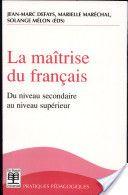 La maîtrise du français