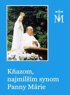 Kňazom, najmilším synom Panny Márie :: Saletini Rozkvet