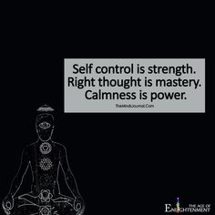 Self Control Is Strength - https://themindsjournal.com/self-control-strength/