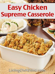 Easy Chicken Supreme Casserole Recipe - 10 Dinners For $5 - Cheap Dinner Recipes And Ideas