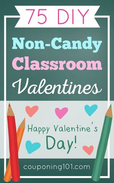 Check out these 75 DIY Non-Candy Classroom Valentines for easy and unique ideas this Valentine's Day!