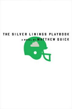 The Silver Linings Playbook (novel)