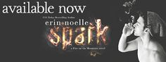 TLBC's Book Blog: Review...Spark by: Erin Noelle...Out Now!!