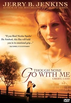 Checkout the movie 'Though None Go With Me' on Christian Film Database: http://www.christianfilmdatabase.com/review/though-none-go-with-me/