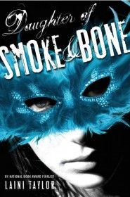 The Daughter of Smoke and Bone by Laini Taylor