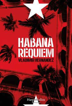 Habana réquiem / Vladimir Hernández