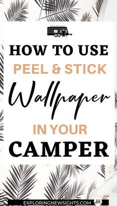 RV Wallpaper RV Wallpaper is a great way to spruce up your camper's interior. Here are tips and ideas to get you started. Travel Trailer Camping, Travel Trailer Remodel, Rv Camping, Glamping, Camping Hacks, Travel Trailers, Camping Outdoors, Camping Essentials, Rv Travel
