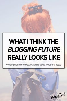 Blog trend predictions for 2016