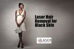 Laser Hair Removal for Black Skin - Laser Hair Removal Adviser Laser Hair Removal, How To Remove, American, Black, Black People