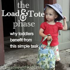Toddler Load and Tote Ideas- part of the Things to do with Toddlers series