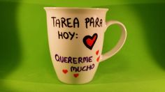 """Taza Mug """"Tarea para hoy: quererme mucho"""""""