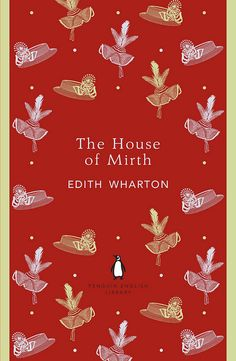 The House of Mirth by Edith Wharton  Designed by Coralie Bickford-Smith.  From the Penguin English Library.   9780141199023  http://penguinenglishlibrary.com