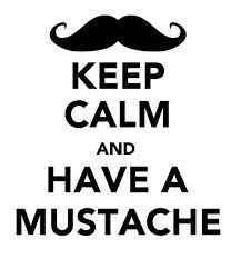 mustache saying