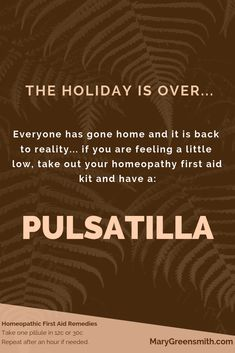 - The Holidays are over. Take a Pulsatilla from your Homeopathy first aid kit to g… The Holidays are over. Take a Pulsatilla from your Homeopathy first aid kit to get you out of the funk. Natural Add Remedies, Natural Remedies For Migraines, Meeting Room Booking System, Homeopathy Medicine, Back To Reality, Homeopathic Remedies, First Aid Kit, Alternative Medicine, Larissa Reis