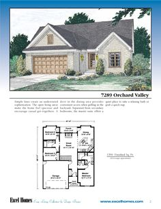 The Orchard valley Ranch Style Home 3 bedrooms, 2 baths 1390 Square Feet  To learn more about building your new home with Excel Homes, or to download any of our plan brochures, please visit us at http://www.excelhomes.com.