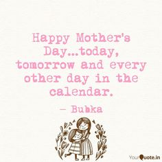 Mothers Day Special, Mothers Love, Happy Mothers Day, Mom Daughter, Word Porn, Quote Of The Day, Calendar, Thoughts, Writing
