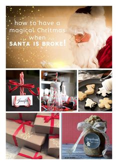 How to give your family a magical Christmas, even when Santa's broke! Here are some amazing tips no matter your budget!