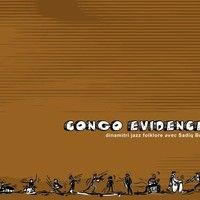Dinamitri Jazz Folklore avec Sadiq Bey - Congo Evidence - Congo Evidence (Caligola 2076) by Caligola Records on SoundCloud /// YOU CAN BUY IT IN OUR SHOP: http://www.caligola.it/shop/#!/~/product/id=25091378