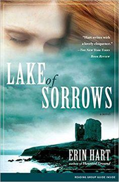 Lake of sorrows / Erin Hart