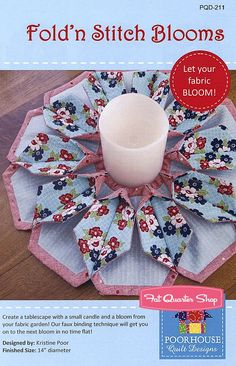 Blooms Fold'n Stitch Candle Mat Sewing Pattern<BR>Poorhouse Quilt Designs