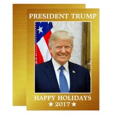 President Trump 2017 Happy Holidays Gold Card - holiday card diy personalize design template cyo cards idea