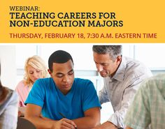 Join us online to learn about teaching careers for non-education majors.