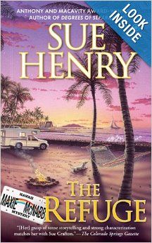 The Refuge: A Maxie and Stretch Mystery: Sue Henry: 9780451223524: Amazon.com: Books