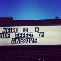 Its ok to be weird!