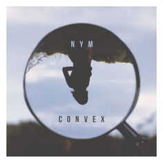 Nym - Convex by Loci Records on SoundCloud