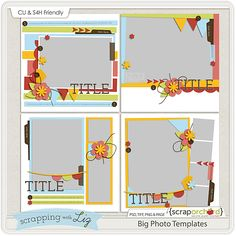 Scrapping with Liz - Big Photo Templates