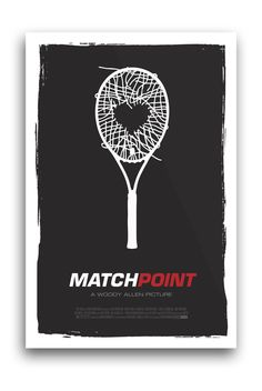 Match Point Minimal Movie Poster by Sam Kelly, via Behance