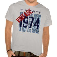 40th Birthday Gift Best 1974 Vintage Custom V503G1 Shirt