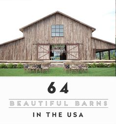 64 Most Beautiful Barns Farms & Ranches in the USA