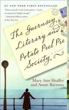 The Guernsey Literary and Potato Peel Pie Society - Long title, incredible story.