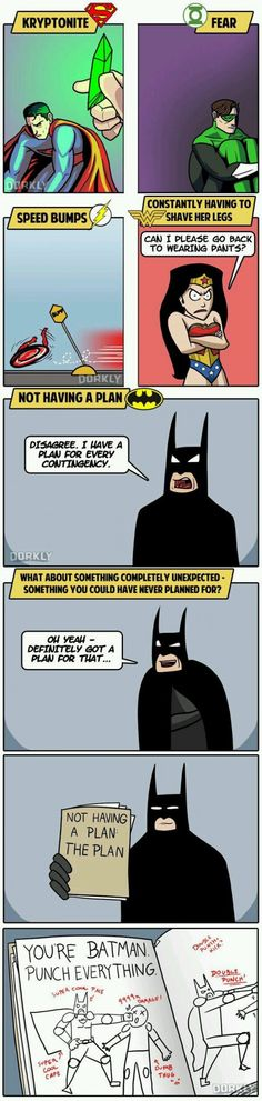 Cause he's the Batman